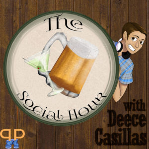 The Social Hour with Deece Casillas