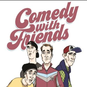 Comedy with Friends @ The Roxie @ The Roxie