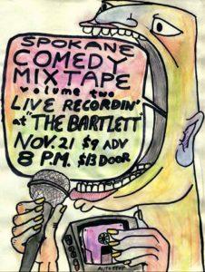 Spokane Comedy Mixtape Vol. 2 @ The Bartlett
