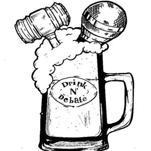 Drink N' Debate @ Spokane Comedy Club