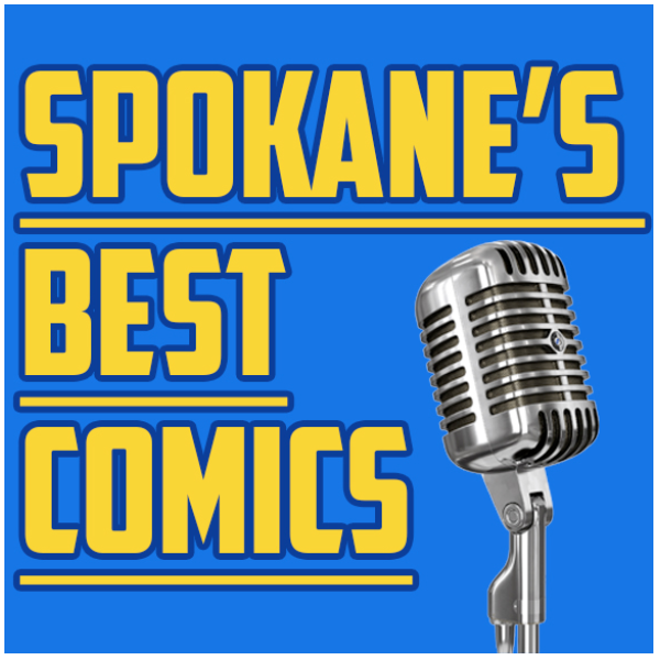 Spokane's Best Comics @ Spokane Comedy Club