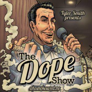 The Dope Show @ Spokane Comedy Club