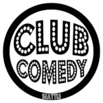 Club Comedy Seattle @ Club Comedy Seattle
