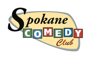Spokane Comedy Club @ Spokane Comedy Club